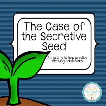 Drawing Conclusions: Spring {The Case of the Secretive Seed}