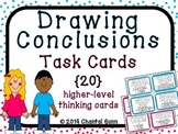 Drawing Conclusions Task Cards {20 Higher Level Thinking Cards}