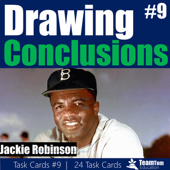Drawing Conclusions Task Cards 9 [Jackie Robinson]