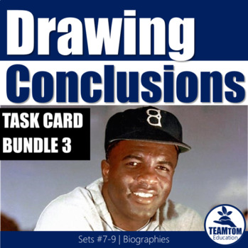 Drawing Conclusions Task Cards Bundle 3 (Biographies)