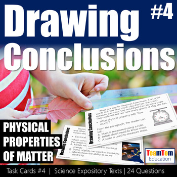 Drawing Conclusions Task Cards Physical Properties of Matter
