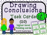 Drawing Conclusions Task Cards (SET 2) {20 Higher Level Th
