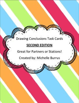 Drawing Conclusions Task cards--SECOND EDITION!