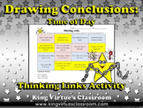 Drawing Conclusions: Time of Day (Morning, Afternoon, or Evening) Thinking Links