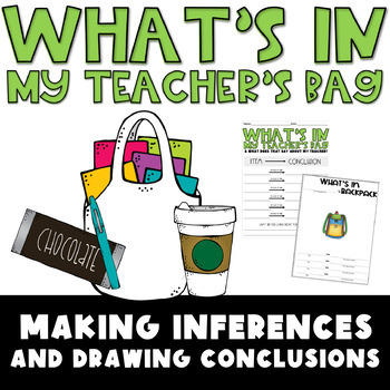 """Drawing Conclusions """"What's in my Teachers Bag?"""""""
