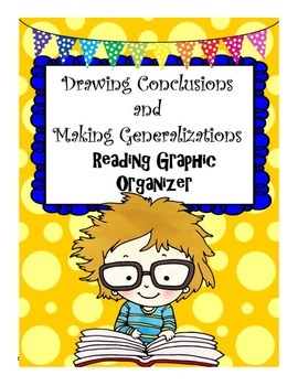 Drawing Conclusions and Making Generalizations Graphic Organizer