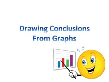 Drawing Conclusions from Graphs- line plot, bar graph, cir