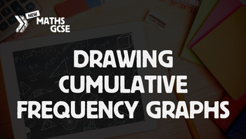 Drawing Cumulative Frequency Graphs - Complete Lesson