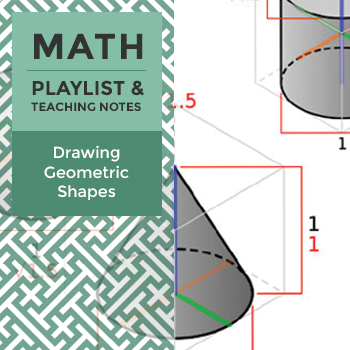 Drawing Geometric Shapes - Playlist and Teaching Notes