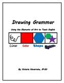 ESL Grammar - Drawing Grammar: Using the Elements of Art to Teach English