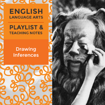 Drawing Inferences - Playlist and Teaching Notes