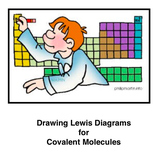 Drawing Lewis Diagrams for Covalent Molecules