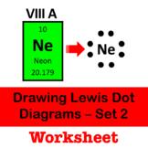 Drawing Lewis Dot Diagrams - Set 2 - Step by Step Worksheet