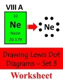 Drawing Lewis Dot Diagrams - Set 3 - Step by Step Worksheet
