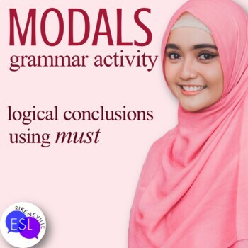 """Logical Conclusions using """"Must"""" - a grammar activity"""