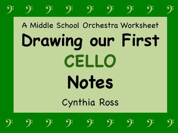 Drawing Our First CELLO Notes