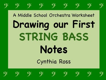 Drawing Our first STRING BASS Notes