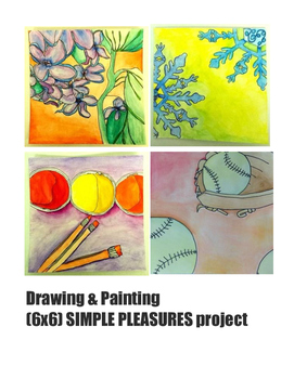 Drawing & Painting Assignment: Simple Pleasures Project