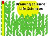 Drawing Science: Life Sciences