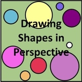 Drawing Shapes in Perspective