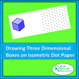 Drawing Three Dimensional Boxes with Isosmetric Dot Paper