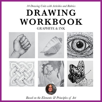 Drawing Workbook for Beginning Drawing Students - Graphite and Ink - 10 Units