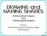 TEKS 1.6C, 1.6D, 1.6E Drawing and Naming 2-D and 3-D Shapes