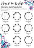 Drawing the Time Worksheet - Quarter Past and Quarter To