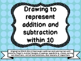 Drawing to Represent Addition and Subtraction