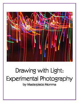 Drawing with Light- Experimental Photography lesson