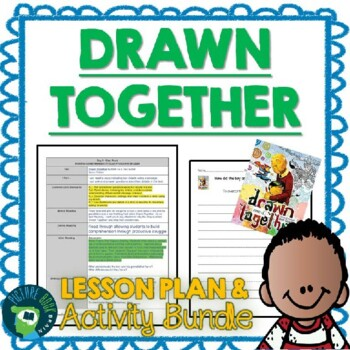 Drawn Together by Minh Le Lesson Plan and Activities