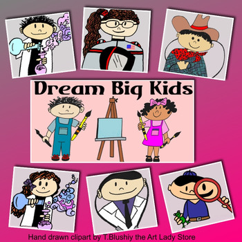 Dream Big Kids Clipart Career Clipart By The Art Lady S Store Tpt