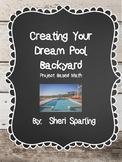 Dream Backyard Project Based Math