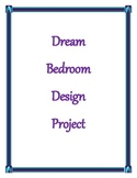 Dream Bedroom Design Project