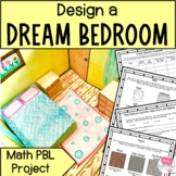 Perimeter and Area Project Based Learning (PBL) Dream Bedroom