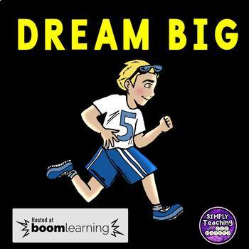 Dream Big: A True Story of Courage and Determination no prep Digital Boom Cards