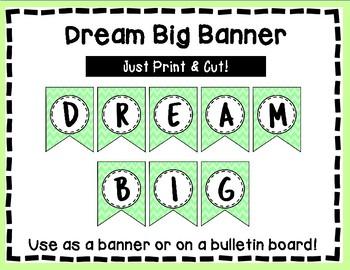Dream Big Banner - Bulletin Board - Light Green