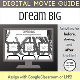 Dream Big: Engineering Our World Digital Movie Guide