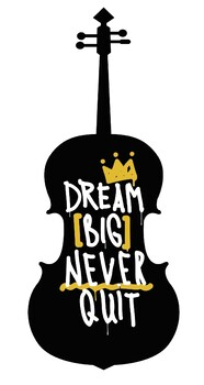 Dream Big Never Quit orchestra poster graphic