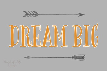 Dream Big Poster | Arrow art print | Gray and Orange Dream