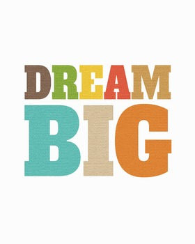 Dream Big - Printable Wall Art