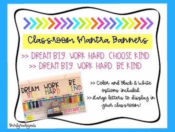 Dream Big. Work Hard. Choose/Be Kind >> Big Letters!