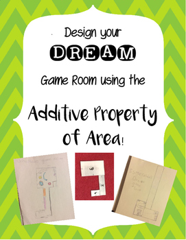 Dream Game Room- Additive Property of Area using Composite Figures