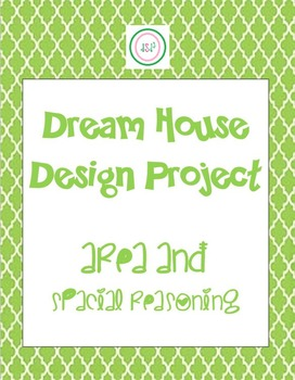 Dream Home Project - FUN! - Complete Lsn Plan - Teaches Area and more!