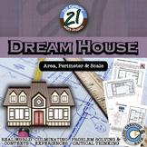 Dream House -- Area, Perimeter & Scale STEM - 21st Century Math Project