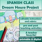 Spanish Class Dream House Project for LA CASA Project La C
