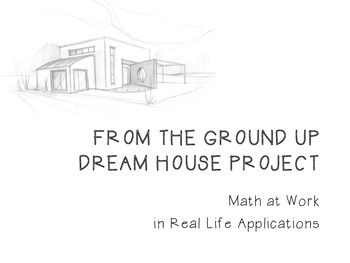 Dream House Project: Math at Work!
