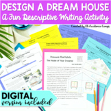 Descriptive Writing Activity Dream House DIGITAL and Print Distance Learning