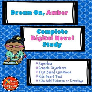 Dream On, Amber Digital Novel Study