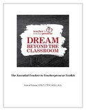 Dream Outside the Classroom: The Essential Teacher to Teac